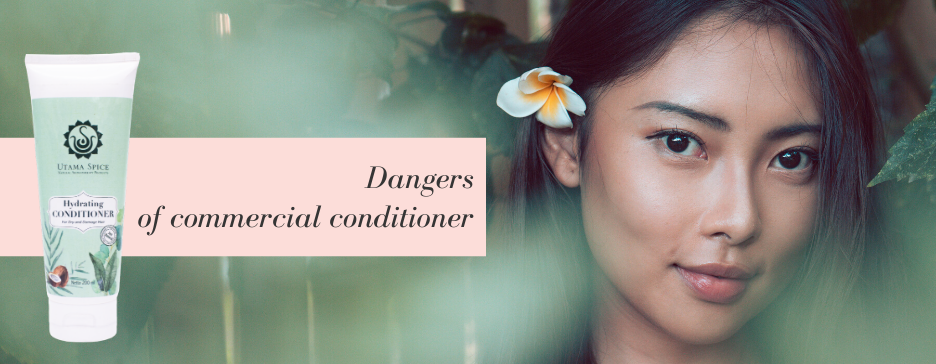 Dangers of Commercial Conditioner