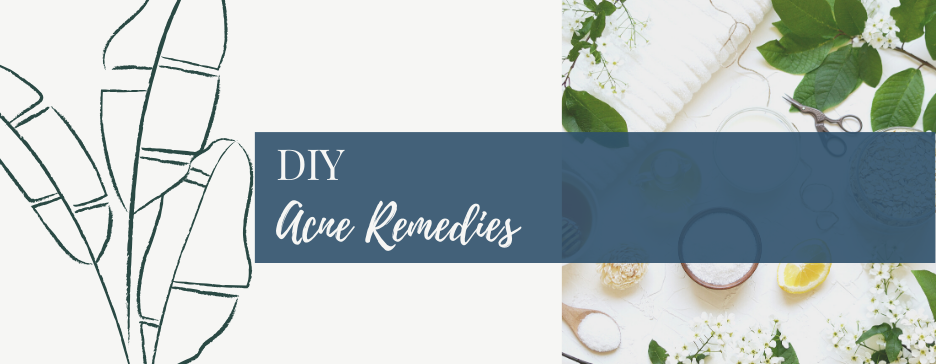 DIY Acne Remedies You Can Try at Home