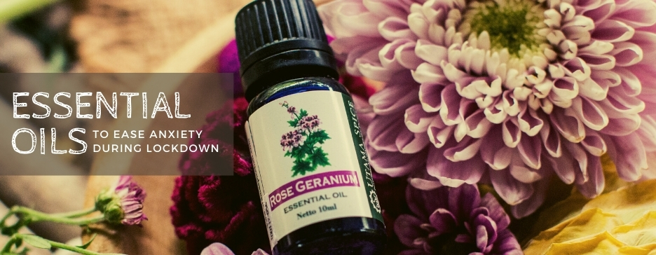 Essential Oils to Ease Anxiety During Lockdown
